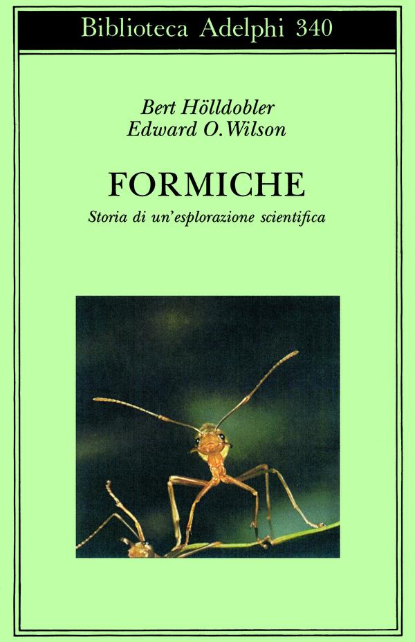 Libri – Formiche: storia di un'esplorazione scientifica